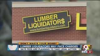 Lumber Liquidators: More bad news as feds may take legal action