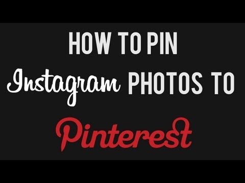 How to Pin Instagram Photos to Pinterest | How to Post Instagram Images on Pinterest