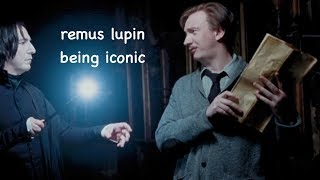 remus lupin being iconic
