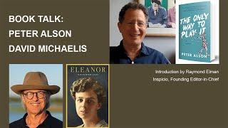 Introduction to Peter Alson + David Michaelis
