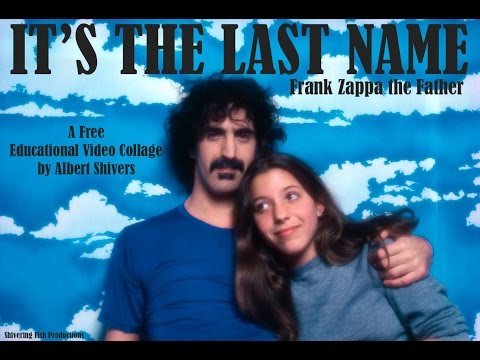 It's The Last Name: Frank Zappa the Father