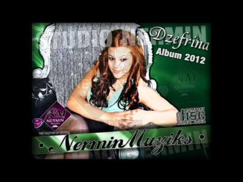 Dzefrina 2012 Nevo Album  By NerminMuziks