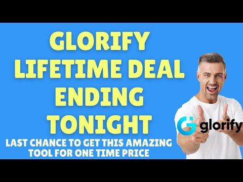 Glorify LIFETIME DEAL ENDING TONIGHT - LAST CHANCE! thumbnail