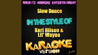 Slow Dance In the Style of Keri Hilson Feat