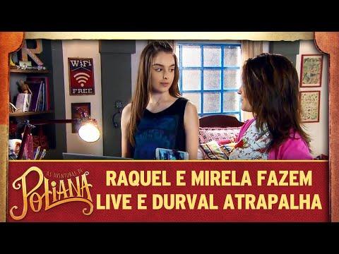 Durval Atrapalha A Live De Raquel E Mirela | As Aventuras De Poliana