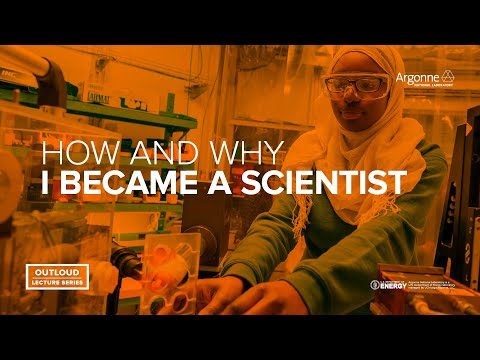 Argonne OutLoud: How & Why I Became a Scientist