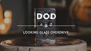 DOD Looking Glass Overdrive | Reverb Demo Video