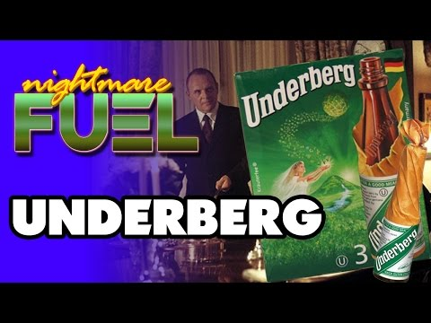 Nightmare Fuel #6 - Underberg