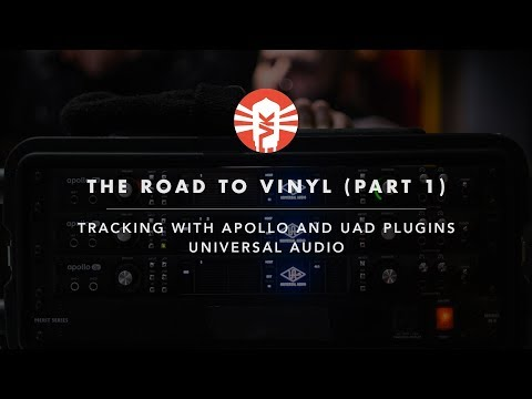 Universal Audio's Road To Vinyl with Marc Daniel Nelson | Part 1: Recording
