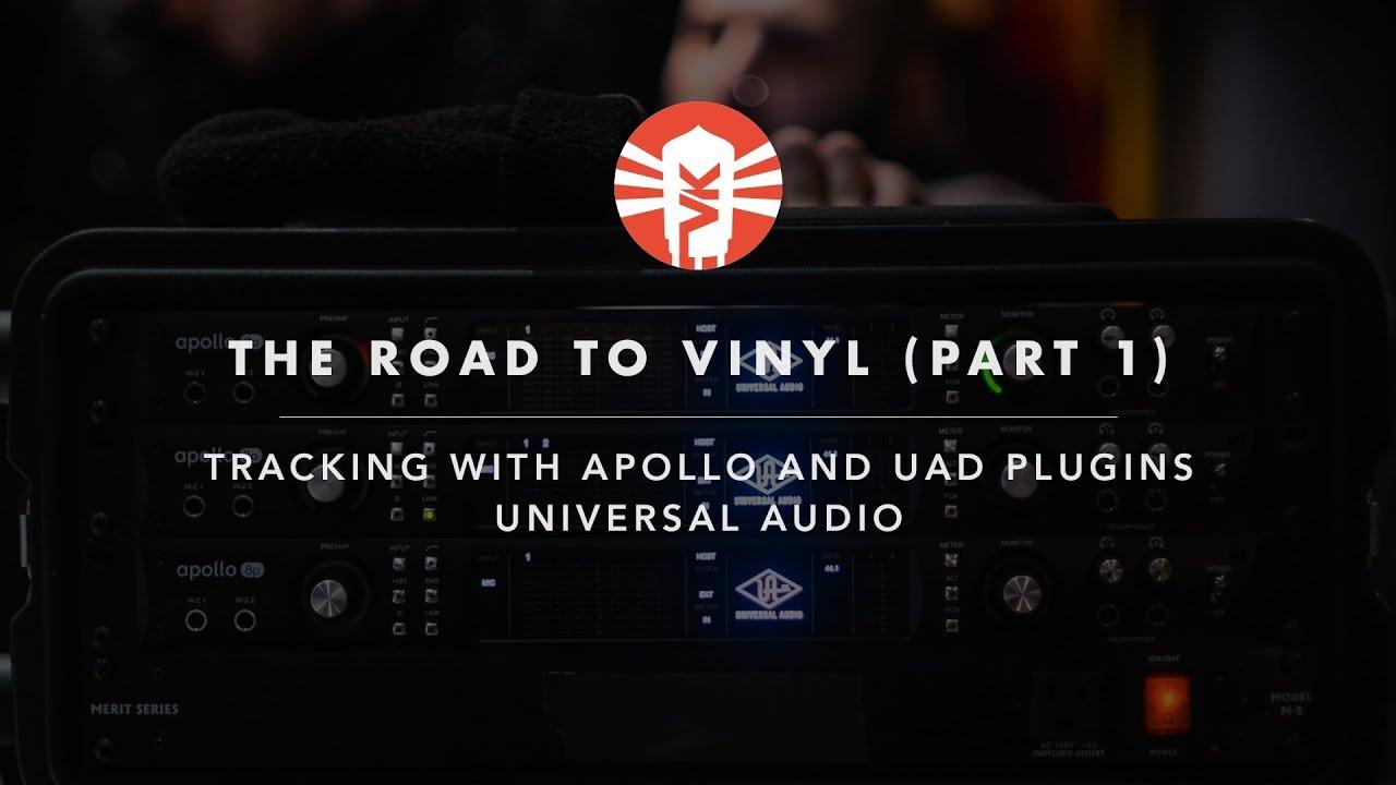 Road to Vinyl with Universal Audio Apollo and UAD Plug-ins - Vintage