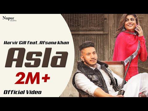 Asla : Harvir Gill feat. Afsana Khan (Official Video) | Mahi Sharma | Latest Punjabi Songs 2020