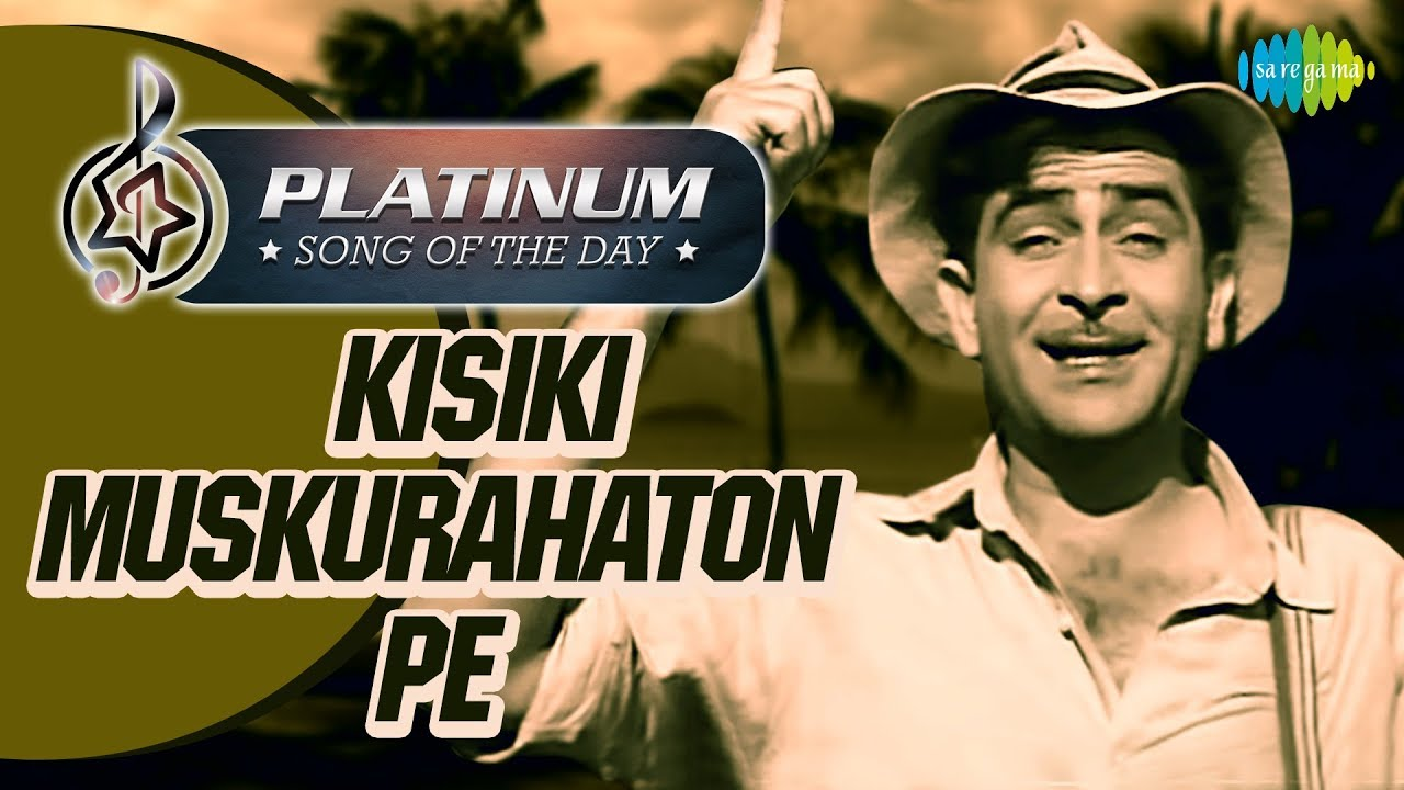 Platinum Song Of The Day | Kisiki Muskurahaton Pe | किसीकी मुस्कुराहटों पे |15th Oct | Mukesh