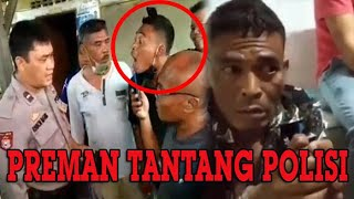 VIDEO VIRAL Preman Tantang Polisi Berkelahi, Setelah Ditangkap Mendadak Jadi Ayam Sayur Minta Maaf