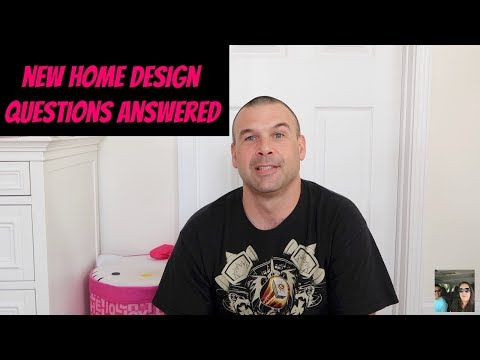 New Home Design Center Questions Answered By Paul Things To Think About | PaulAndShannonsLife