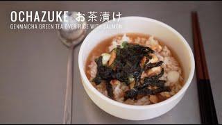 Ochazuke お茶漬け - Genmaicha Green Tea Over Rice With Salmon