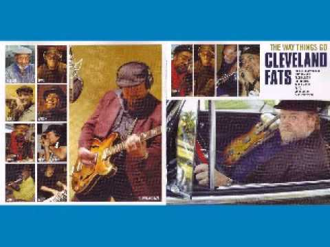 Cleveland Fats   The Way Things Go   2006   Cell Phone Blues   Dimitris Lesini Blues