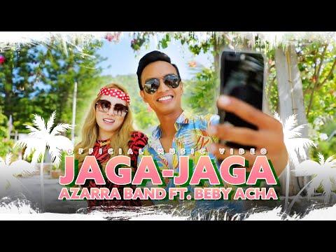 Azarra Band Ft. Beby Acha - Jaga-Jaga (Official Music Video)
