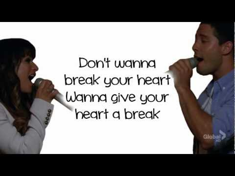 Glee - Give Your Heart A Break (Lyrics)