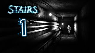Stairs Gameplay - Part 1 - Walkthrough