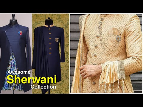 New Men's Sherwani Designs And Collection For Wedding | New Sherwani Collection