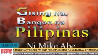 Gising na, Bangon na Pilipinas - Kasama si Mike Abe (July 20, 2018)