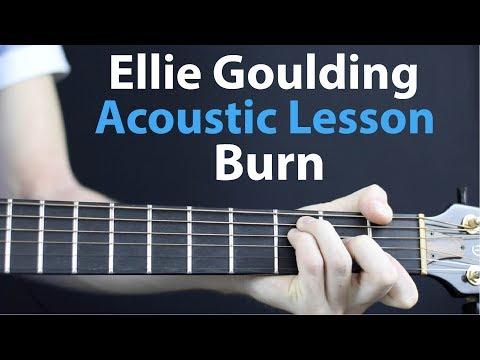 Ellie Goulding - Burn: Acoustic Guitar Lesson