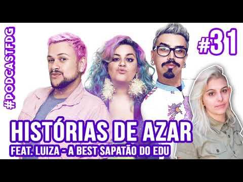 [ F D G #31 ] HISTÓRIAS DE AZAR feat. Luiza - Filhos da Grávida de Taubaté