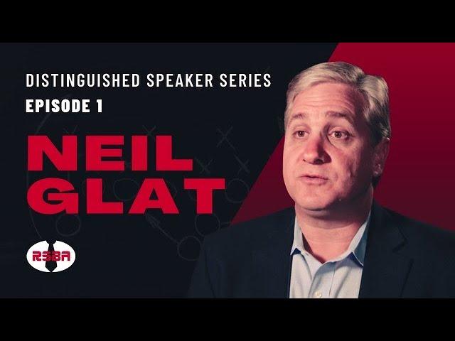 Neil Glat -- Distinguished Speaker Series