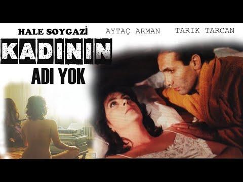 Kadının Adı Yok - Türk Filmi (Hale Soygazi & Tarık Tarcan)