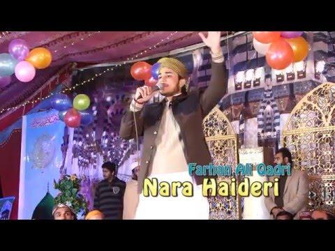 Nara E Haideri a Beautiful Manqabat By Farhan Ali Qadri - Sargodha