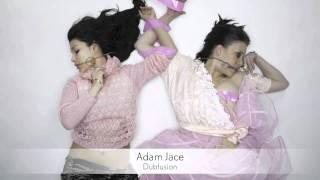 Adam Jace - Dubfusion :: Musica del Lounge
