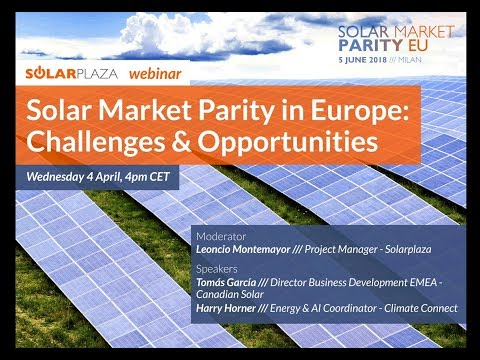 Solarplaza Webinar: Solar Market Parity in Europe: Challenges & Opportunities