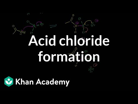 Acid chloride formation | Carboxylic acids and derivatives | Organic chemistry | Khan Academy