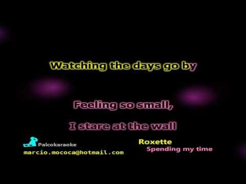 Roxette - Spending My Time - Karaoke