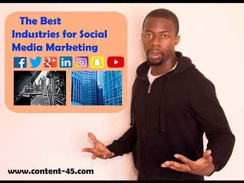 The Best Industries for Social Media Marketing