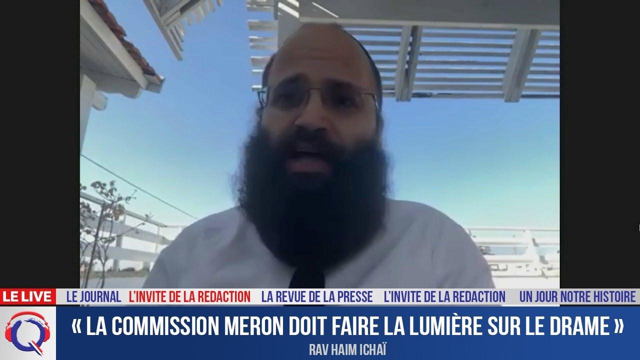 « La commission Meron permettra d'éviter de nouveaux drames » - L'invité du 28 juin 2021