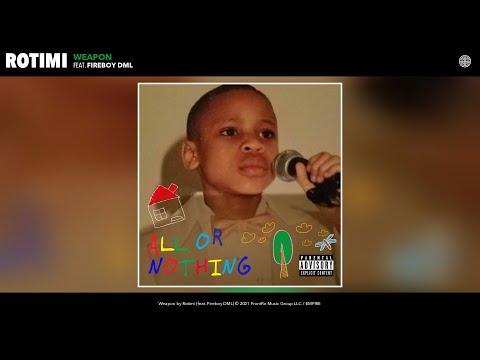 Download Rotimi - Weapon (Audio) (feat. Fireboy DML)