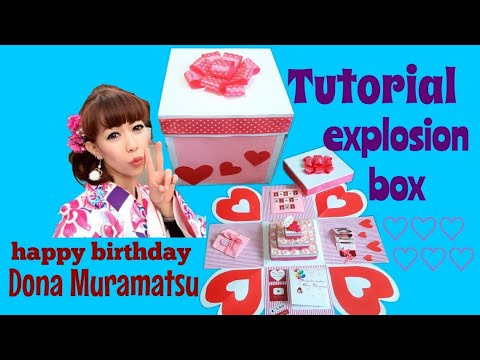 Tutorial Membuat Explosion Box    Happy Birthday To DONA MURAMATSU    Kado Ulang Tahun