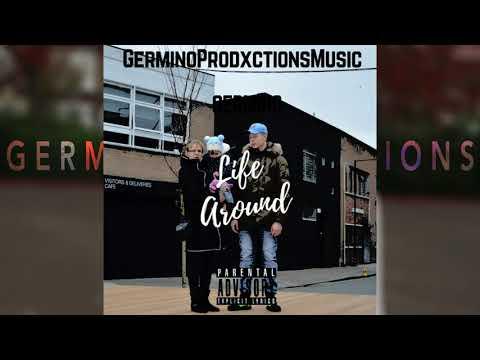 Germino - Life Around (Audio) (Prod. by GerminoProdxctionsMusic)