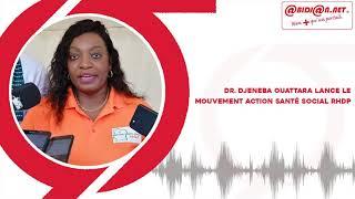 Politique   Dr Djeneba Ouattara lance le mouvement action santé social RHDP