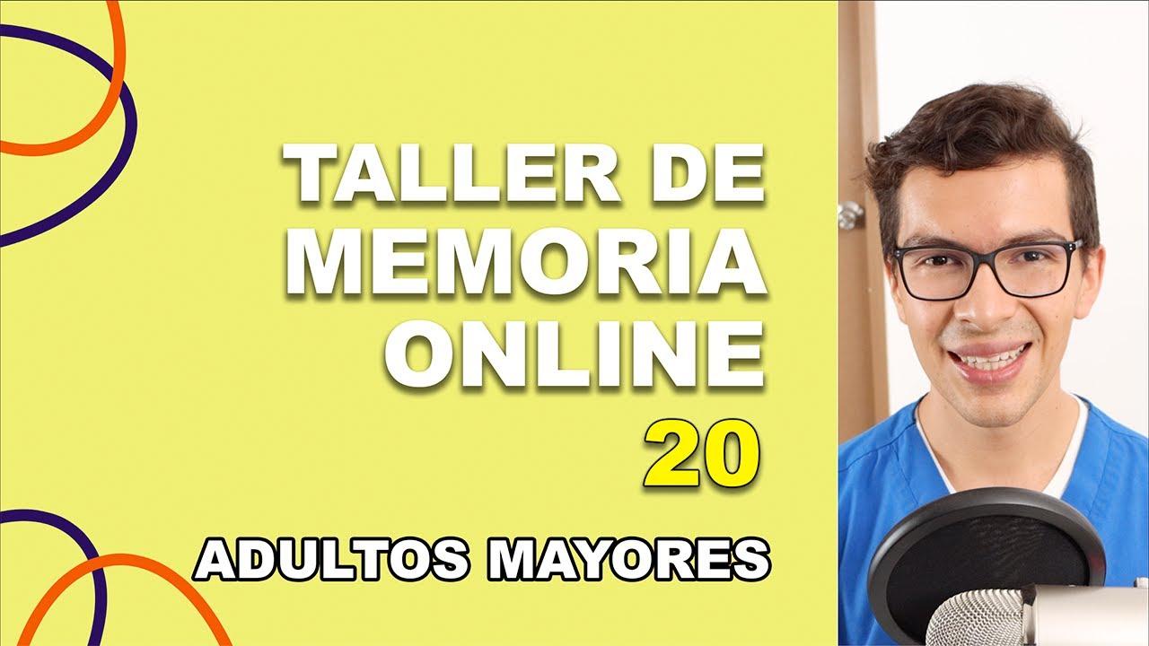 Taller de MEMORIA ONLINE para Adultos Mayores | No. 20 | Ejercicios para el Cerebro
