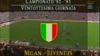 Milan - Juventus 1-3 (17.04.1993) 11a Ritorno Serie A