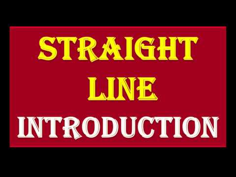1  STRAIGHT LINE   INTRODUCTION