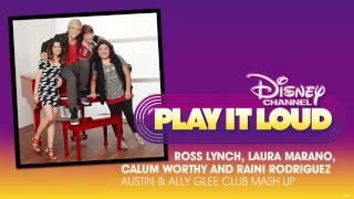 "{Austin & Ally}   """"Glee Club Mash Up"""" From Austin & Ally"