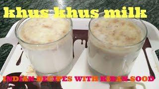 khus khus milk - Poppy seeds milk drink