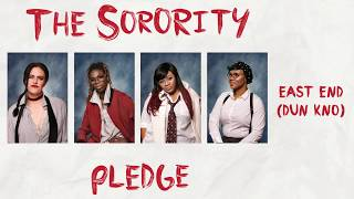 The Sorority - East End (Dun Kno) produced by Young Dreadz off The ...