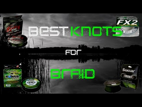 Best Fishing Knots for Braided Line