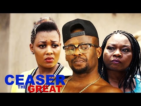 Ceaser The Great Season 2  - 2016 Latest Nigerian Nollywood Movie