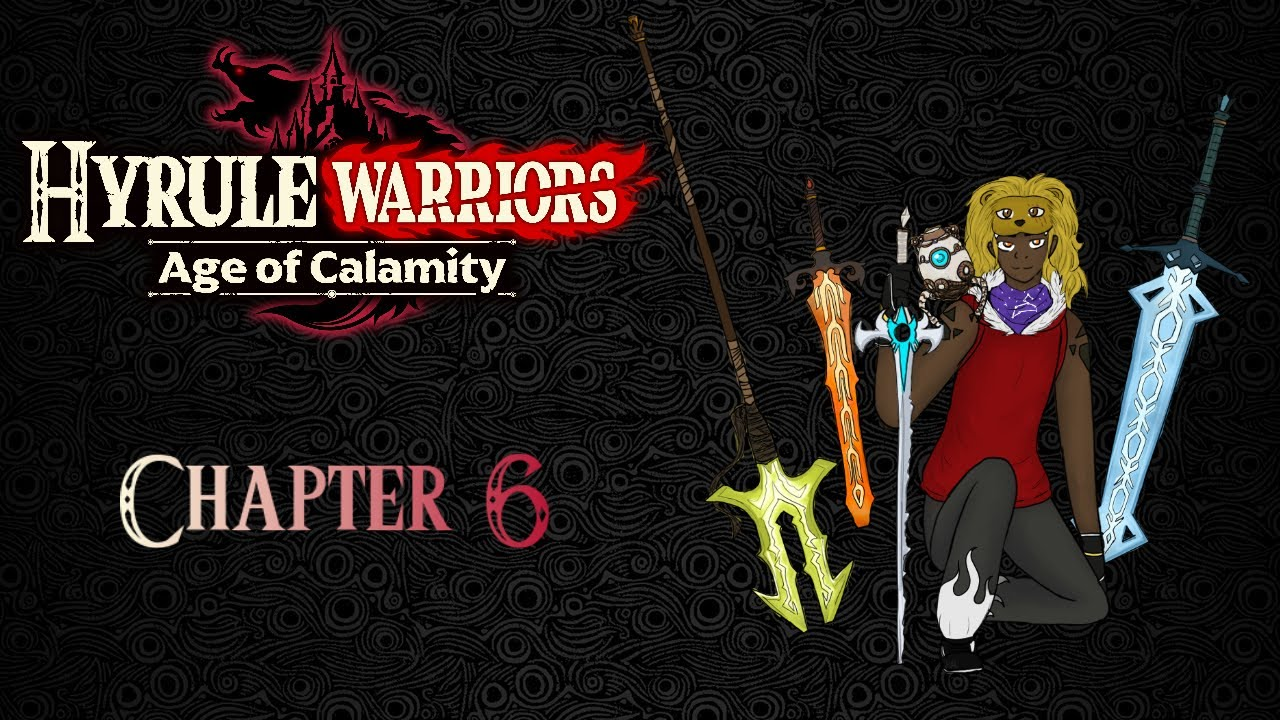 Hyrule Warriors Age Of Calamity Chapter 6 1 2 Relentless As A Waterfall Youtube