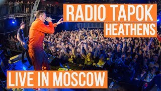 �������� ���� Radio Tapok - Heathens (Live in Moscow - Brooklyn Hall) ������